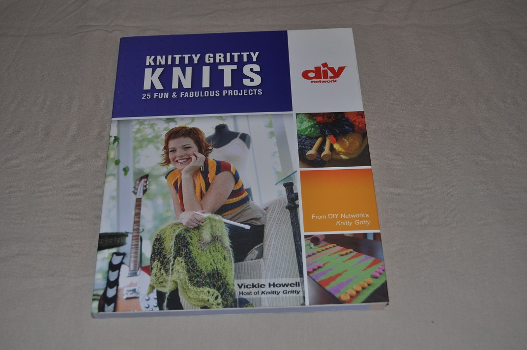 Knitty Gritty Knits 25 Fun & Fabulous Projects